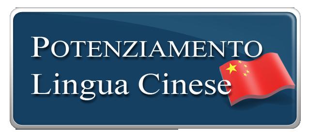 POTENZIAMENTO LINGUA CINESE